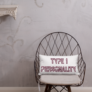 Type 1 Personality - Premium Pillow - Rd/Bk - PF