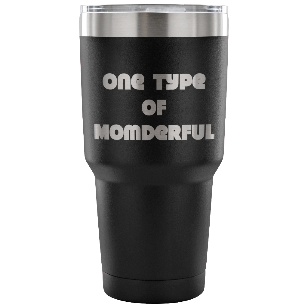 One Type of Momderful - 30 oz Tumbler - TL