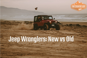 Pros And Cons Of New Jeeps vs. Old Jeeps