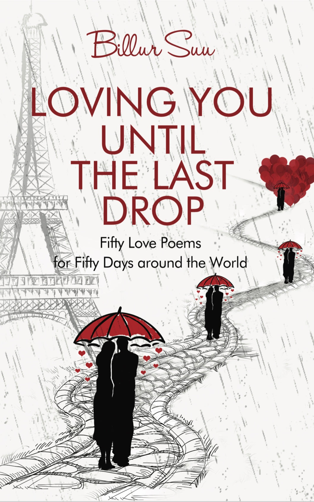 Loving You Until the Last Drop