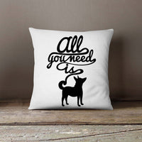 All You Need Is Dogs White Pillowcase | Decorative
