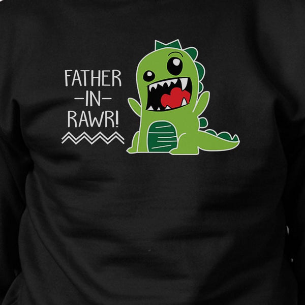 Father-In-Rawr Black Funny In-Law Gifts Sweatshirt