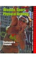 Women, Sport And Physical Activity: Challenges And Triumphs