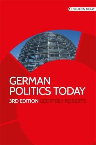 German Politics Today: Third Edition (Politics Today Mup)