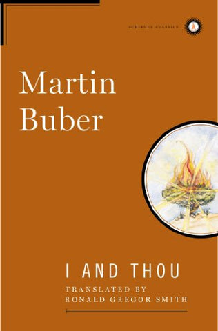 I And Thou (Scribner Classics)