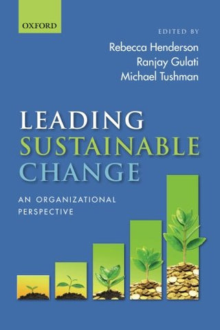 Leading Sustainable Change: An Organizational Perspective