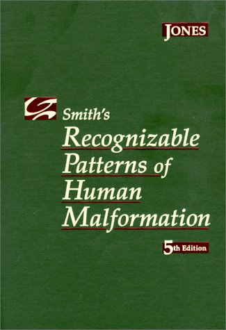 Smith'S Recognizable Patterns Of Human Malformation, 5E (Major Problems In Pathology)