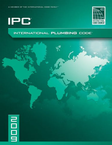 2009 International Plumbing Code: Softcover Version (International Code Council Series)