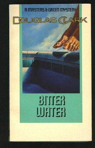 Bitter Water (Masters And Green Mystery)