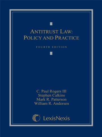 Antitrust Law: Policy And Practice