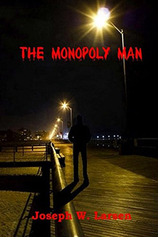 The Monopoly Man (Jack Conley Series) (Volume 1)