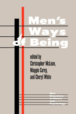 Men'S Ways Of Being (New Directions In Theory And Psychology)