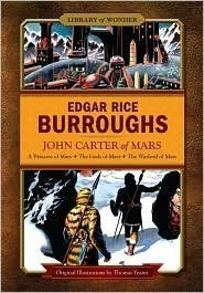 John Carter Of Mars: A Princess Of Mars, The Gods Of Mars, The Warlord Of Mars (Library Of Wonder)