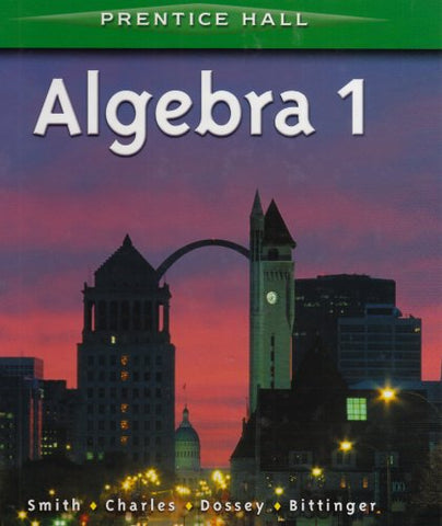 Algebra 1 By Smith Student Edition 2001C