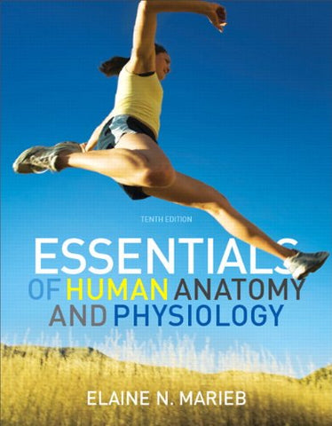 Essentials Of Human Anatomy & Physiology (10Th Edition)