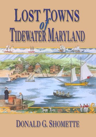 Lost Towns Of Tidewater Maryland