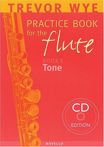 Trevor Wye Practice Book For The Flute: Volume 1 - Tone Book/Cd Pack