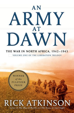 An Army At Dawn (The Liberation Trilogy)
