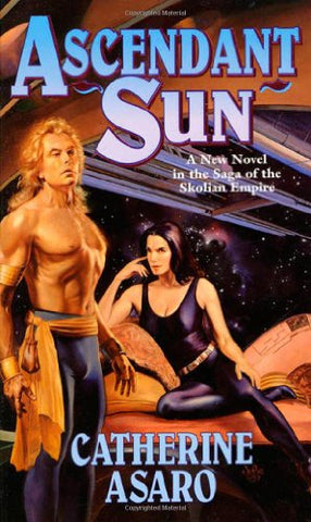 Ascendant Sun (The Saga Of The Skolian Empire)