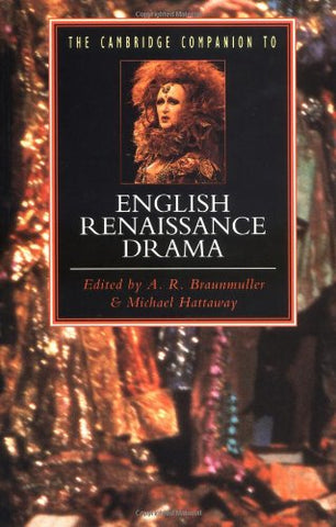 The Cambridge Companion To English Renaissance Drama (Cambridge Companions To Literature)