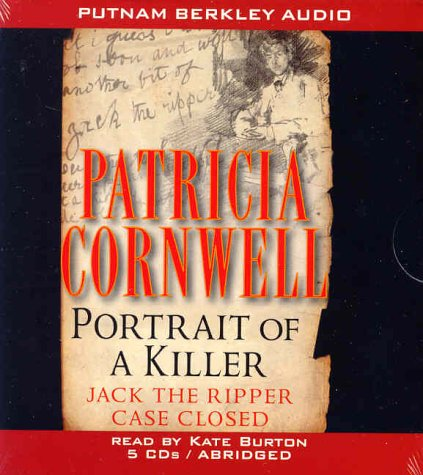 Portrait Of A Killer: Jack The Ripper--Case Closed