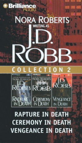 J. D. Robb Cd Collection 2: Rapture In Death, Ceremony In Death, Vengeance In Death (In Death Series)