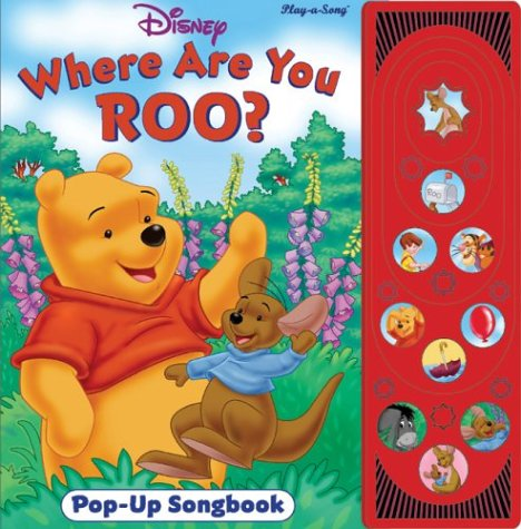Winnie The Pooh: Where Are You Roo? (Pop Up  Song Book)
