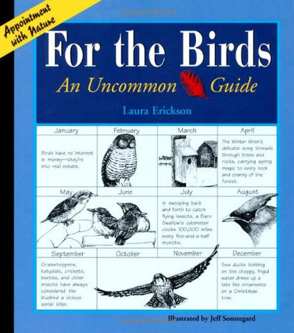 For The Birds: An Uncommon Guide (Appointment With Nature)