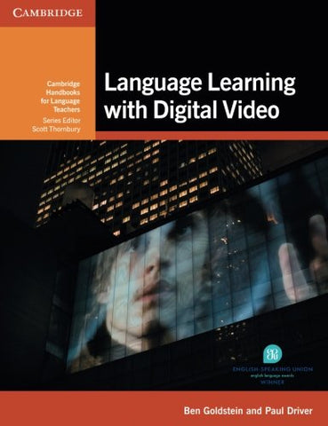 Language Learning With Digital Video (Cambridge Handbooks For Language Teachers)