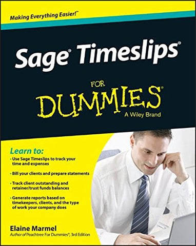 Sage Timeslips For Dummies (For Dummies Series)