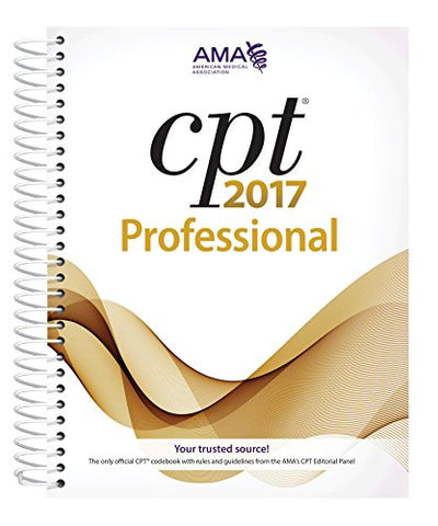 Cpt 2017 Professional Edition (Cpt/Current Procedural Terminology (Professional Edition))