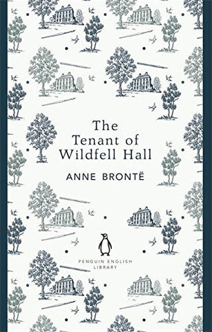 Penguin English Library The Tenant Of Wildfell Hall (The Penguin English Library)