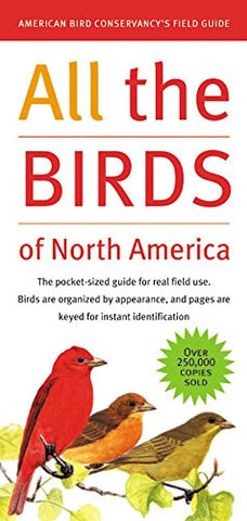 All The Birds Of North America (American Bird Conservancy'S Field Guide)