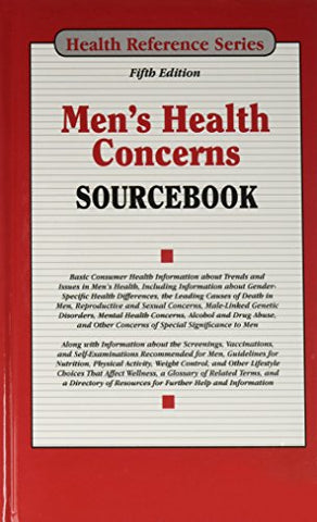 Men'S Health Concerns Sourcebook (Health Reference Series)