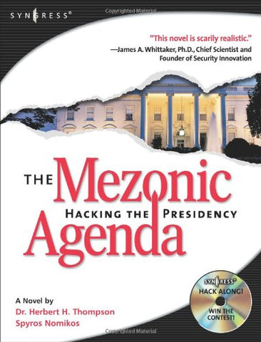 The Mezonic Agenda: Hacking The Presidency