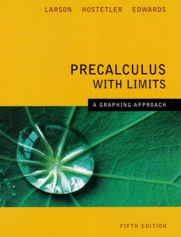 Precalculus With Limits A Graphing Approach 5Th Edition