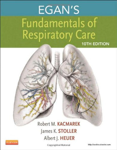 Egan'S Fundamentals Of Respiratory Care, 10E