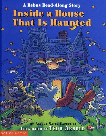 Inside A House That Is Haunted: A Rebus Read-Along Story (Rebus Read-Along Stories)