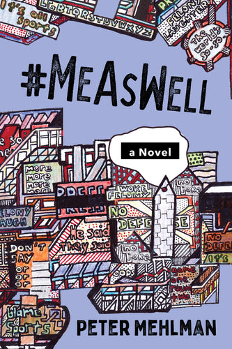 #MeAsWell, A Novel Book