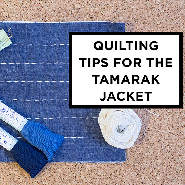 Quilting Tips for the Tamarack Jacket
