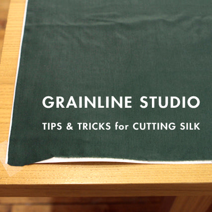Tips + Tricks | Cutting Silk