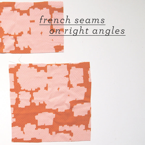 French Seams on Right Angles