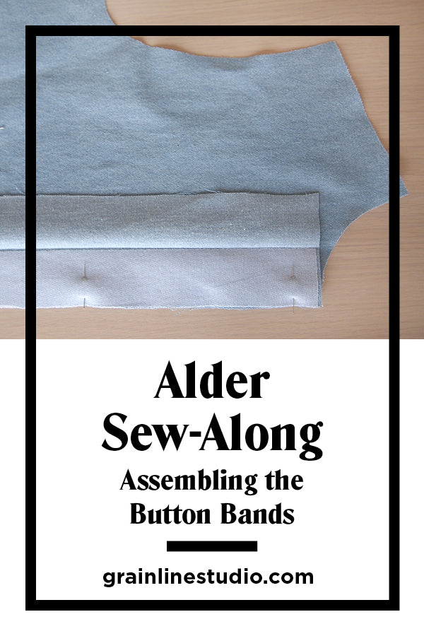 Adler Sew-Along Assembing the Button Bands | Grainline Studio