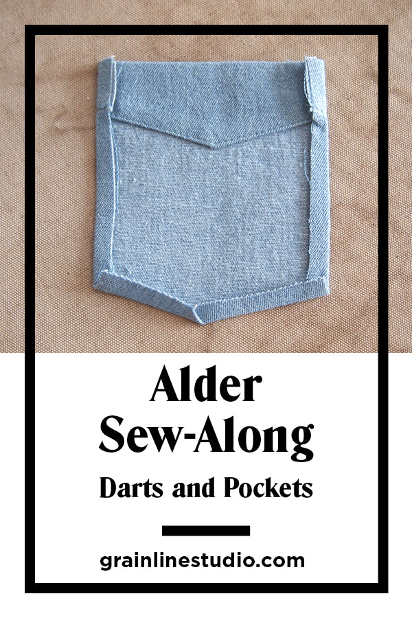 Alder Sew–Along Darts and Pockets | Grainline Studio