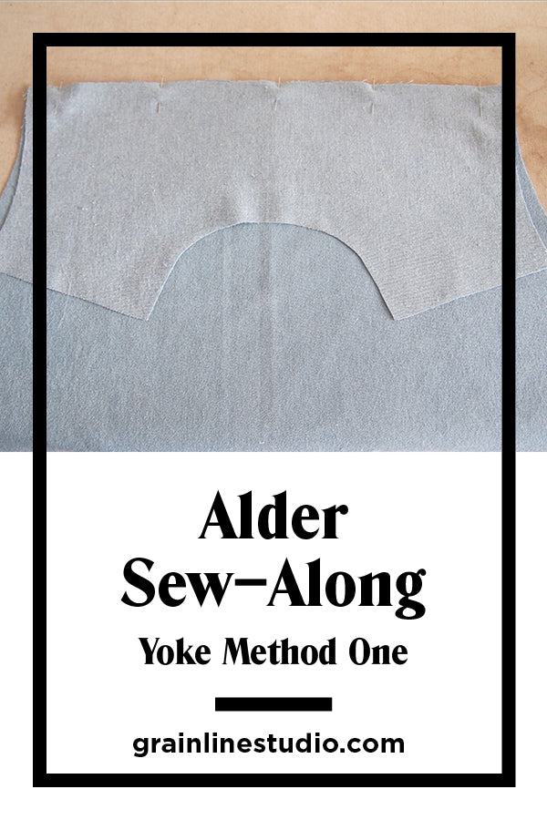 Alder Sew–Along Yoke Method One | Grainline Studio