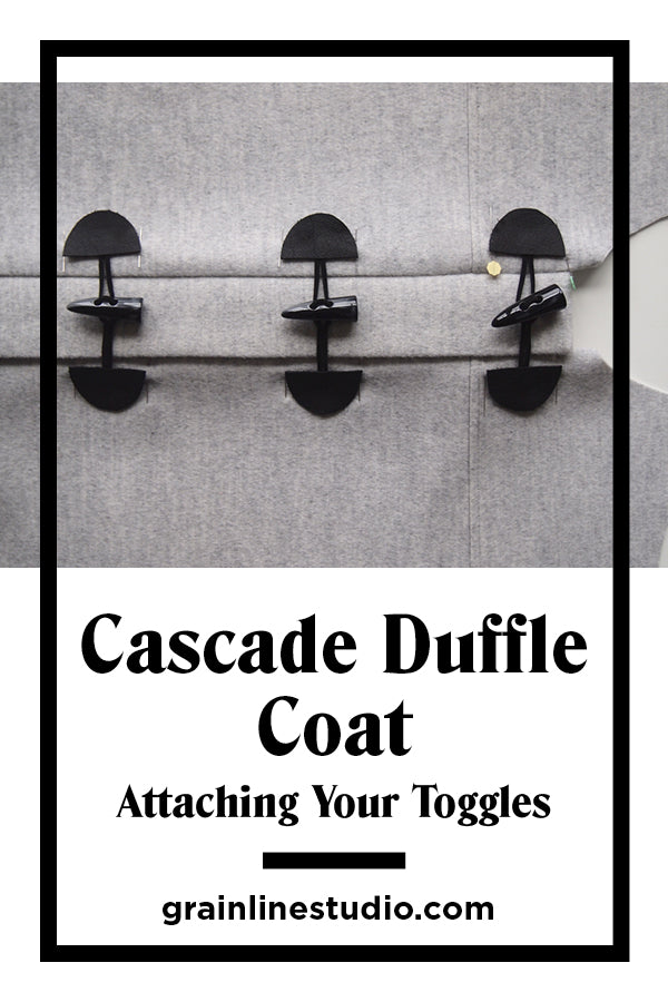 Cascade Duffle Coat Sew-Along Attaching Your Toggles | Grainline Studio