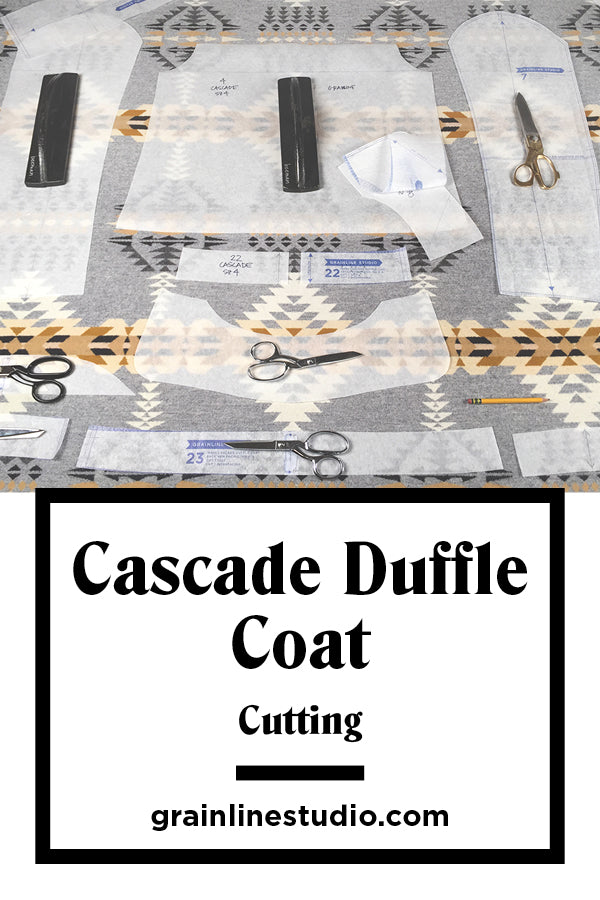 Cascade Duffle Coat Sew-Along Cutting | Grainline Studio