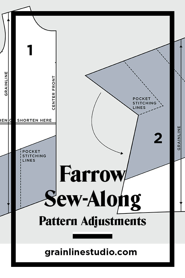 Farrow Sew-Along: Pattern Adjustments | Grainline Studio