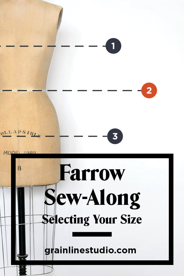 Farrow Sew-Along: Selecting Your Size | Grainline Studio