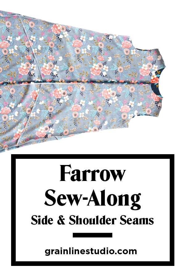 Farrow Sew-Along: Side & Shoulder Seams | Grainline Studio